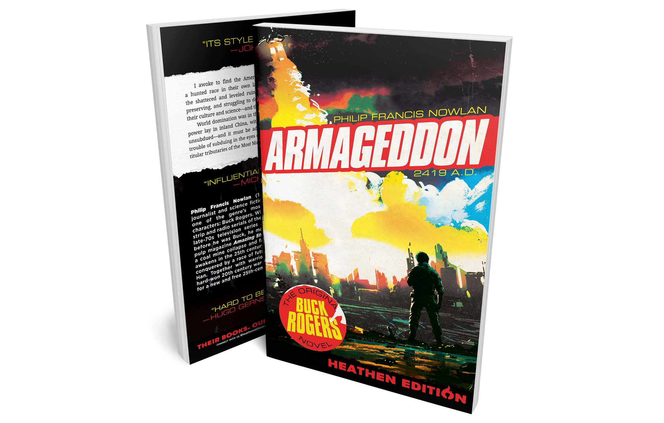 Armageddon 2419 A.D. by Philip Francis Nowlan (Heathen Edition)